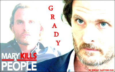 Greg Bryk as #Grady